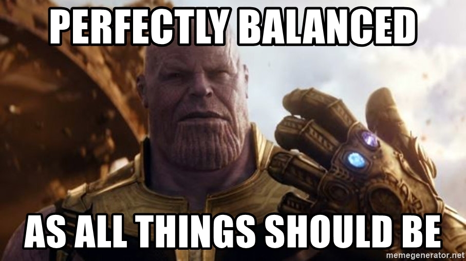 perfectly-balanced-as-all-things-should-be